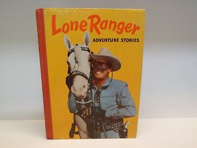Vintage 1948 First Edition Lone Ranger Adventure Stories Book