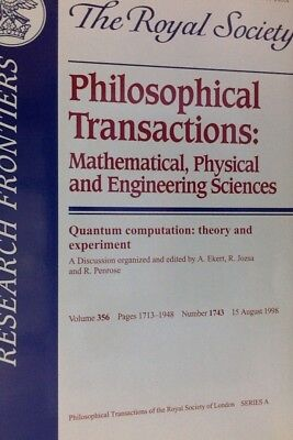 QUANTUM COMPUTATION: THEORY AND EXPERIMENTS (The Royal Society of London, 1998)
