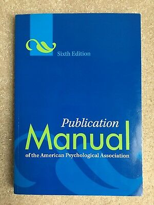Publication Manual of the American Psychological Association 6th Edition Sixth