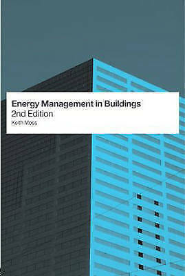 Energy Management in Buildings by Keith J. Moss (Paperback, 2005)