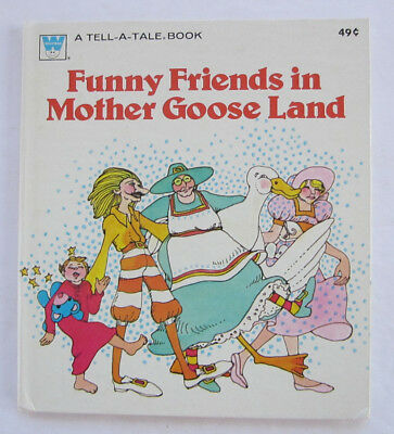 Vintage Tell a Tale Book ~ Funny Friends in MOTHER GOOSE LAND