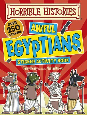 Awful Egyptians (Horrible Histories Sticker Acti, Terry Deary, New