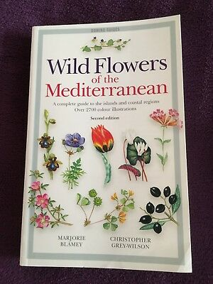 Wild Flowers of the Mediterranean by Blamey and Grey-Wilson 2nd Edition