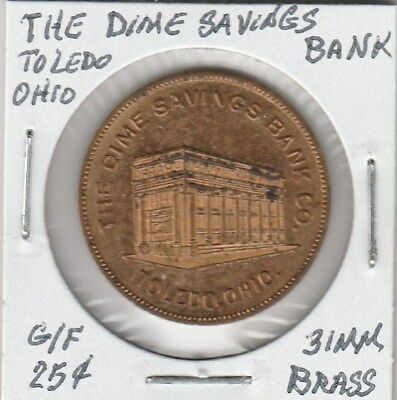 (L)  Token - Toledo, OH - Dime Savings Bank - G/F 25 Cents - 31 MM Brass