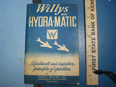 Willys Hydra-Matic Kaiser Frazer Operator Book, Airplanes on Cover, Mid 1950s