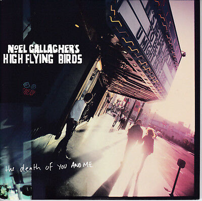 """NOEL GALLAGHER'S HIGH FLYING BIRDS // *The Death Of You And Me* // 7"""" // MOD!"""