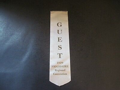 1929 Frigidaire Regional Convention Guest Ribbon