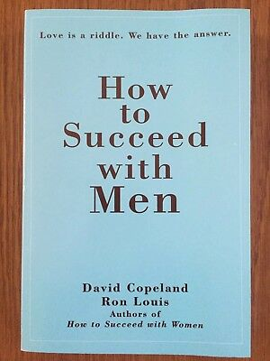 How To Succeed With Men David Copeland