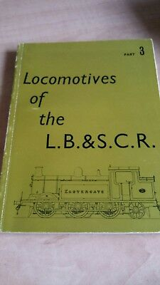 Locomotives of the LB & SCR. Vols 1, 2 and 3. RCTS.