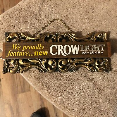 Crow Light Whiskey Vintage sign