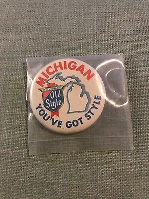 """Vintage Old Style Beer """"Michigan You've Got Style"""" 2.25"""" Pinback Button Pin"""