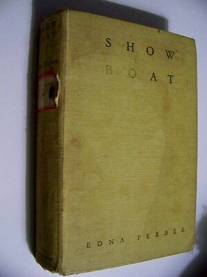 Vintage 1926 SHOW BOAT by Ferber Early Ed. (1st?) MISSISSIPPI RIVER Captain Andy