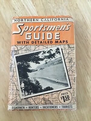 Vintage Sportsmen's Guide with Detailed Maps Northern California. Look!