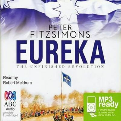 Peter FITZSIMONS / EUREKA: The Unfinished Revolution      [ Audiobook ]