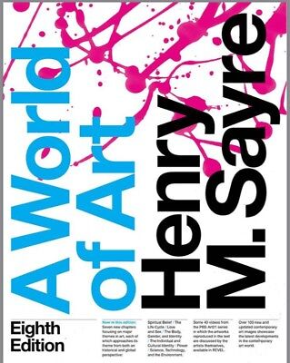 A World Of Art By H. M. Sayre, 8th Edition