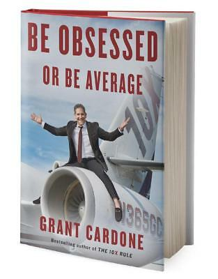 be obsessed or be average by grant cardone Digital Book