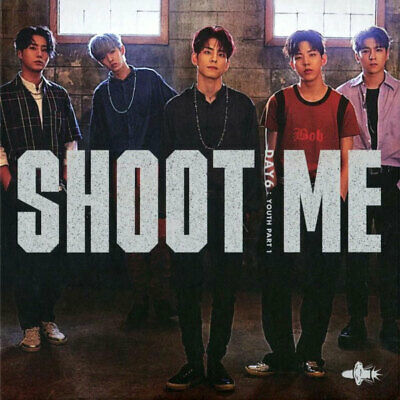 DAY6 [SHOOT ME:YOUTH PART1] 3rd Mini Album BULLET CD+P.Book+3p Card+Sticker+GIFT