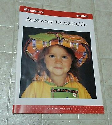 Husqvarna Viking Accessory User's Guide - 36 page booklet - 412 58 45-26 1-3243