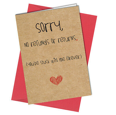 #889 VALENTINES CARD / BIRTHDAY CARD Sorry no Returns or Refunds Rude / Funny