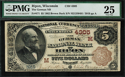 "1882 $5 NBN Ripon, WI - Brown Back - FR.471 Charter 4305 - PMG 25 ""Comment"""