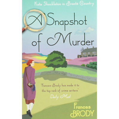 A Snapshot of Murder by Frances Brody (Paperback), Fiction Books, Brand New