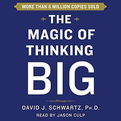 The Magic of Thinking Big by David Schwartz (audio book)