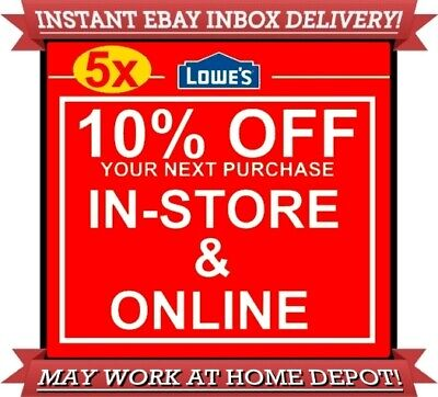 Five (5x) Lowes 10% off 5COUPONS DISCOUNT IN-STORE ONLINE INSTANT EXP 06/30