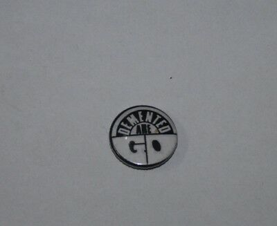 Button / Pin - Demented Are Go - Anstecker Psychobilly Punk Rockabilly
