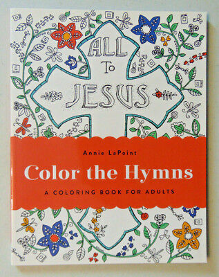 Color the Hymns: A Coloring Book for Adults, Inspirational Christian