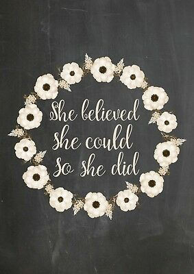 She Believed She Could So She Did Quote - Inspirational Chalkboard Art Print