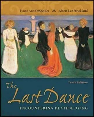 [PDF] The Last Dance Encountering Death and Dying 10th Edition by Lynne Ann DeSp