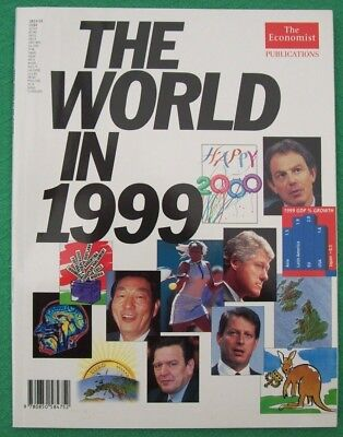THE WORLD IN 1999 Magazine/book. The Economist Publications