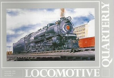 Locomotive Quarterly: SUMMER 1999 - PRR, Pacific Great Eastern, SAL 2-10-0s NEW