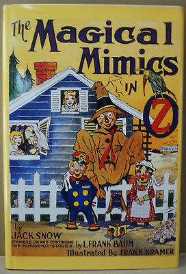 The Magical Mimics in Oz by Jack Snow - 1991 Books of Wonder 1st Ed - Like New!