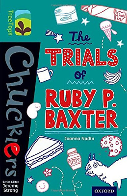 Oxford Reading Tree TreeTops Chucklers: Level 16: The Trials of Ruby P. Baxter,