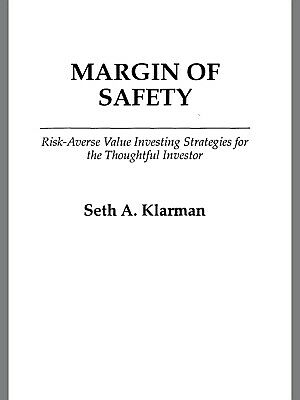 Margin of Safety : Risk Averse Value Investing Strategies (Seth Klarman) PDF