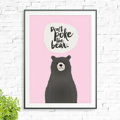 NEW Don't poke the bear print by Luca Rose Designs