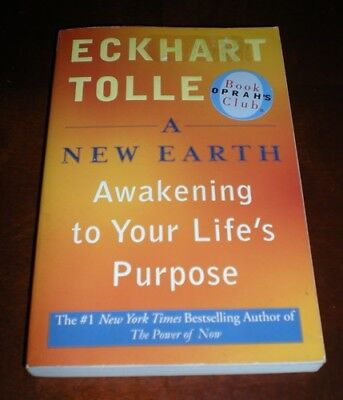 A New Earth - Awakening to Your Life's Purpose – Eckhart Tolle