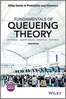 Fundamentals of Queueing Theory 5th Edition By John F. Shortle EB00K