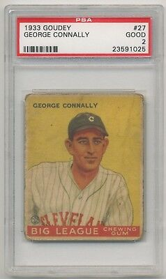 1933 Goudey Gum #27 George Connally PSA 2 GOOD Cleveland Indians SET BREAK LOW #