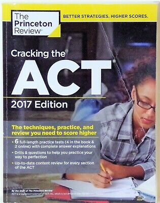 College Test Preparation: Cracking the ACT with 6 Practice Tests, 2017 Edition