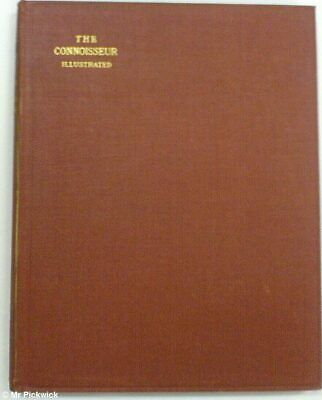 The Connoisseur: An Illustrated Magazine For Collectors Volume Xl (40) Sept-Dec