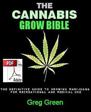 The Cannabis Grow Bible By Greg Green. **eBook Instant Delivery**