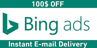 100$ OFF Bing Ads Credit - Instant Delivery - Worldwide