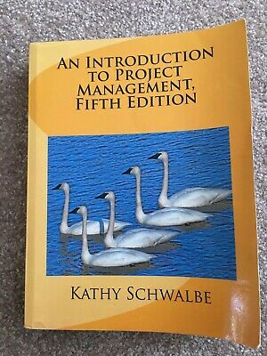 An Introduction To Project Management 5th Edition Kathy Schwalbe