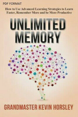 [P_D_F] Unlimited Memory : How to Use Advanced Learning Strategies to Learn Fast