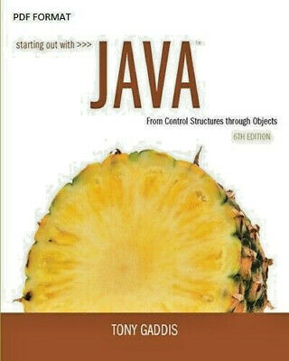 [PDF] Starting Out with Java From Control Structures through Objects 6th Edition
