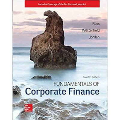 TESTBANK for Fundamentals of Corporate Finance 12th Edition 2018 (Test Bank)