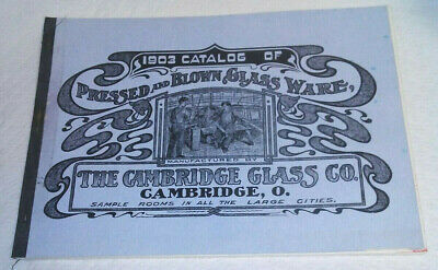 1903 Catalog of Pressed and Blown Glass Ware Book : The Cambridge Glass Co 1976