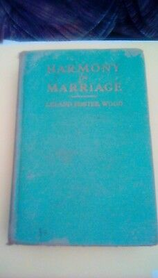 Harmony In Marriage by Leland Foster Woody 1939 rare vintage antique HC book OOP